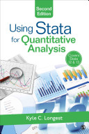 Using Stata for quantitative analysis / Kyle C. Longest, Furman University.
