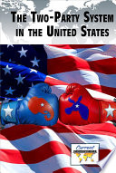 The Two Party System in the United States Book PDF