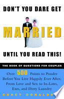 Don t You Dare Get Married Until You Read This