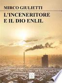 L inceneritore e il dio Enlil