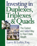 Investing in Duplexes  Triplexes  and Quads