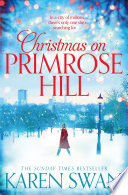 Christmas on Primrose Hill by Karen Swan