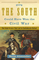 How the South Could Have Won the Civil War