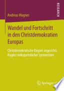 Wandel und Fortschritt in den Christdemokratien Europas