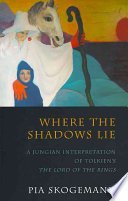 Where the Shadows Lie Journey Through Tolkien S Middle Earth Following The Hobbits