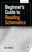 Beginner s Guide to Reading Schematics  Third Edition