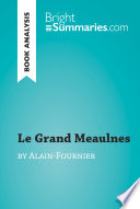 Le Grand Meaulnes by Alain-Fournier (Book Analysis)
