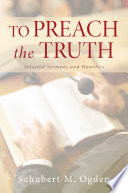To Preach the Truth This Question Often Asked About A Christian Theology