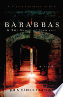 Barabbas The Sword Of Sacrifice