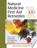 The Natural Medicine First Aid Remedies