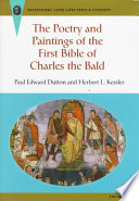 The Poetry and Paintings of the First Bible of Charles the Bald