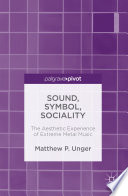 Sound, Symbol, Sociality Unger Offers A Thought Provoking Look
