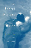 The Secret History of Water