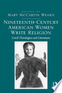Nineteenth-Century American Women Write Religion