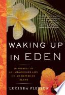 Waking Up in Eden Book PDF