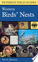 A Field Guide to Western Birds  Nests