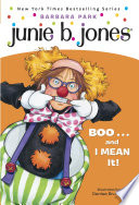 Junie B  Jones  24  BOO   and I MEAN It