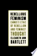 Rebellious Feminism