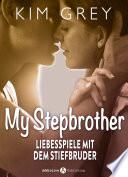 My Stepbrother - Liebesspiele mit dem Stiefbruder, 4