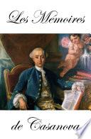 Les M  moires de Casanova dans l   dition de Garnier  en 8 Tomes   Fragments   Aventuros   Lettres