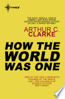 How The World Was One book