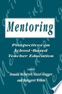Mentoring  Perspectives on School based Teacher Education
