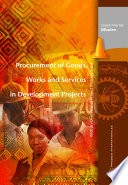 Procurement of Goods  Works and Services in Development Projects
