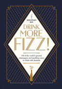 Drink More Fizz