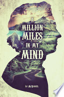 A Million Miles In My Mind