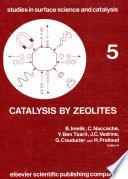 Catalysis by Zeolites  International Symposium Proceedings  Studies in surface science and catalysis