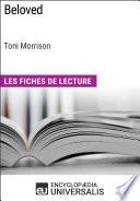 Beloved de Toni Morrison (Les Fiches de Lecture d'Universalis)