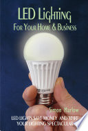LED Lighting for your Home   Business