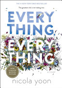 Everything, Everything Book Cover