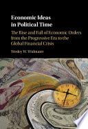 Economic Ideas in Political Time
