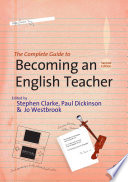 The Complete Guide To Becoming An English Teacher