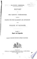 Report of Her Majesty s commissioners appointed to inquire into the management and government of the College of Maynooth