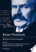 Die Absolutheit des Christentums und die Religionsgeschichte (1902/1912)