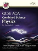 New Grade 9-1 GCSE Combined Science for AQA Physics Student Book with Online Edition