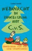 Weihnacht in Dinkelsbühl Mit C. V. S.