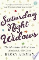 Saturday Night Widows : – a widow, too young, too modern...
