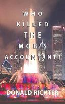 Who Killed the Mob s Accountant  Book PDF