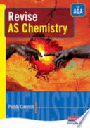 Revise AS Chemistry for AQA