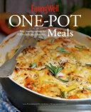 EatingWell One Pot Meals  Easy  Healthy Recipes for 100  Delicious Dinners  EatingWell