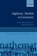 Algebraic Models in Geometry