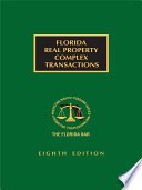 Florida Real Property Complex Transactions