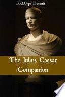 The Julius Caesar Companion