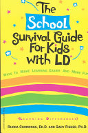 The School Survival Guide for Kids with LD*