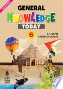 General Knowledge Today Updated Edition Book 6