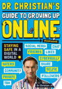 Dr Christian S Guide To Growing Up Online Hashtag Awkward