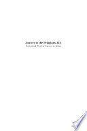 Answer To The Pelagians : augustinian heritage institute, will provide the complete works...